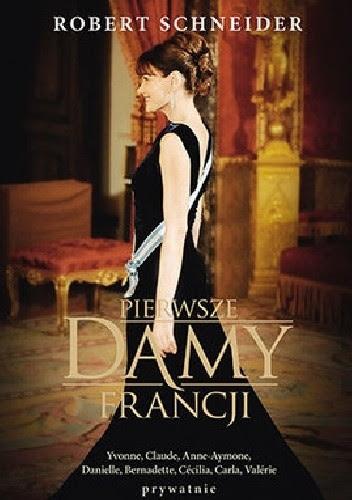 Okładka książki Pierwsze Damy Francji
