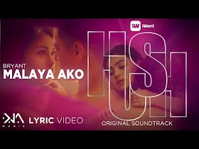 Malaya Ako by Bryant [Lyric Video]