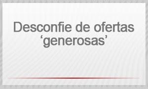 Selo - Desconfie de ofertas 'generosas' (Foto: G1)