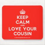 Keep Calm And Love Your Cousin Made On Keep Calm Studio Create