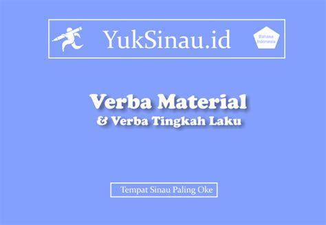 verba material  verba tingkah laku pengertian contoh