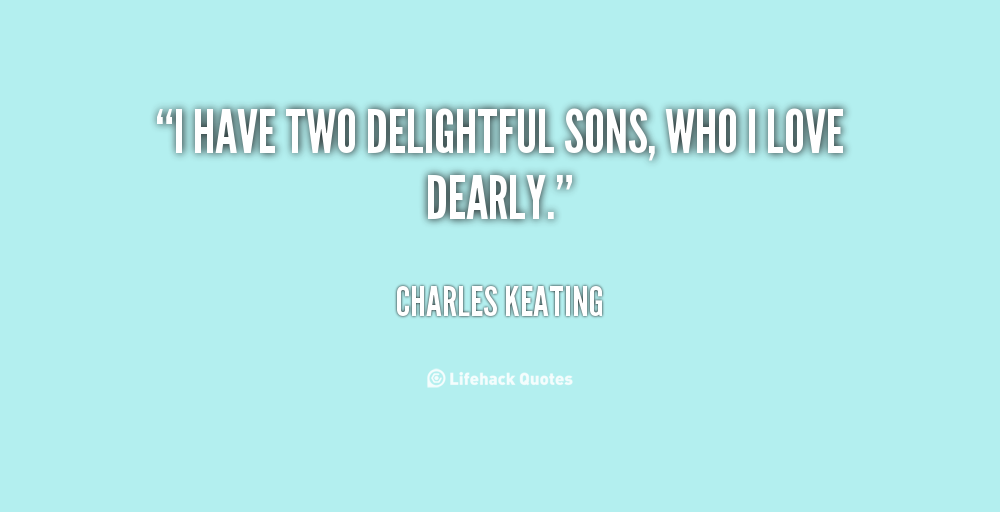 Quotes About Two Sons 53 Quotes