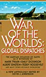 War of the Worlds : Global Dispatches