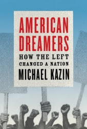 American Dreamers by Michael Kazin