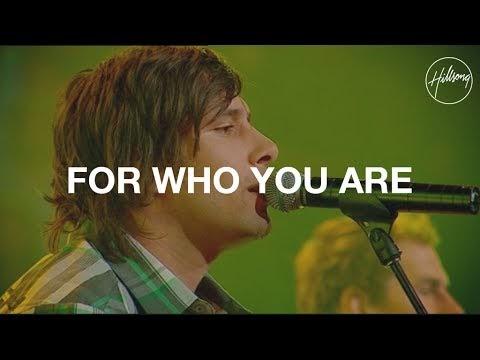 For Who You Are Lyrics - Hillsong Worship