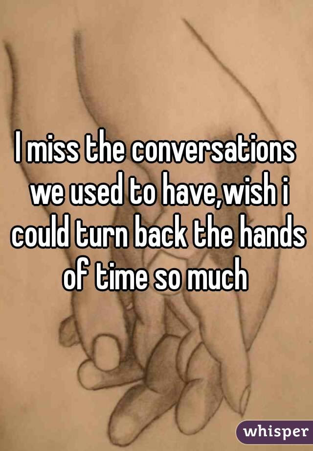 50 I Wish I Could Turn Back Time Quotes Mesgulsinyali