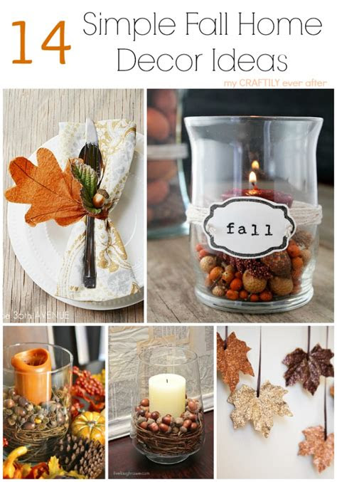 simple fall home decor ideas  craftily