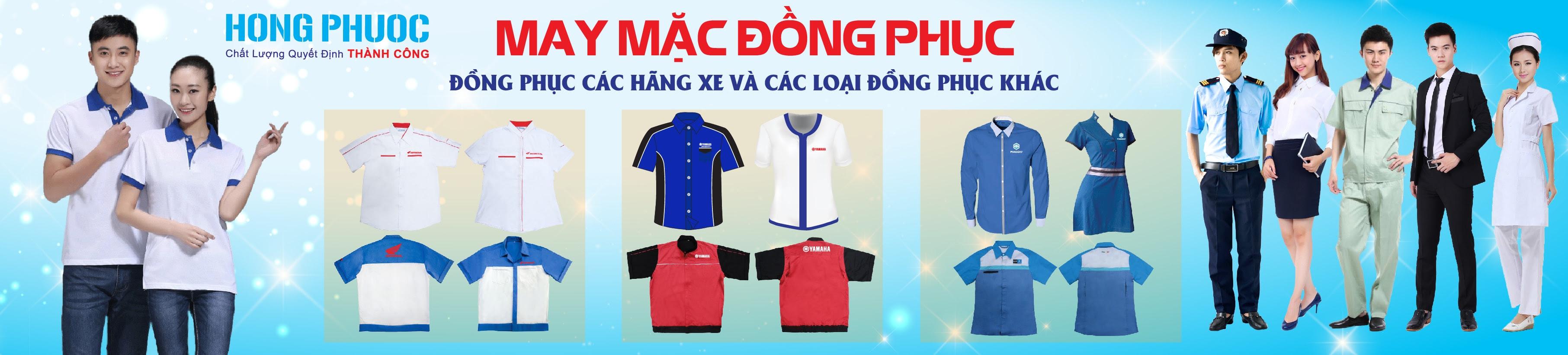 Công ty TNHH TM DV SX Hồng Phước chuyên cung cấp sỉ & lẻ các loại đồng phục dành cho công sở, bảo vệ, đồng phục, honda, cung c