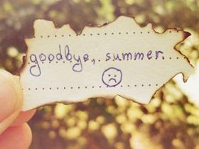 End Of Summer Quotes Quotes About End Of Summer Sayings About