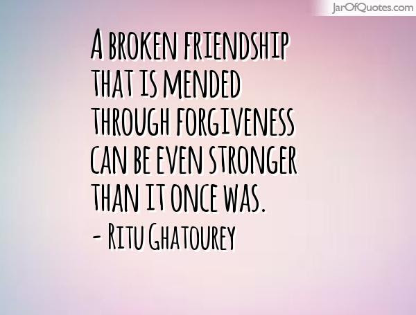 Quotes About Mending Friendships 11 Quotesbae