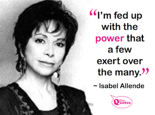 Shequotes Shequotes Isabel Allende On Power Quote Power Life