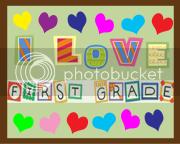 I Love First Grade