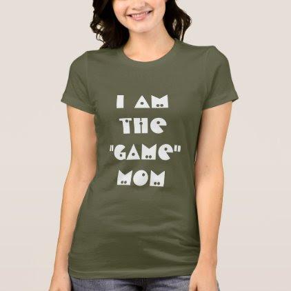 Game Mom T-Shirt