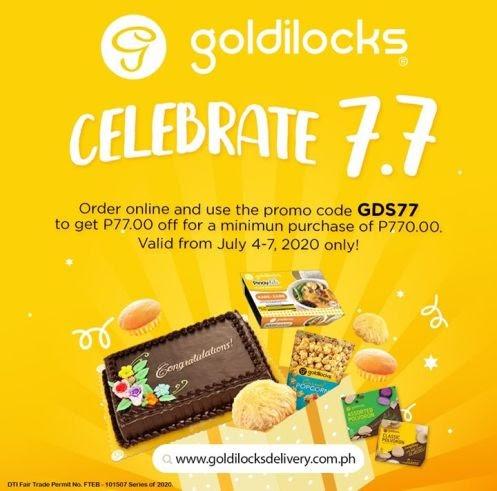 Celebrate 7.7 with Goldilocks! Enjoy P 77 off when you buy P 770 worth of Goldilocks products