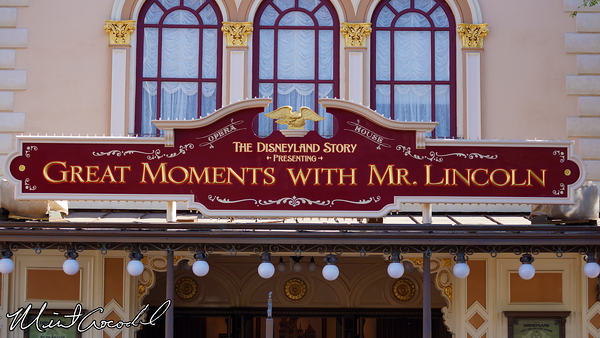 Disneyland Resort, Disneyland, The Opera House, Great Moments with Mr Lincoln, The Disney Gallery, Disneyana, Mechanical Kindgoms, Steam Punk