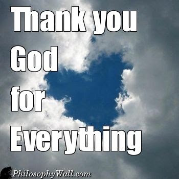 Thank You God For Everything Pictures Photos And Images For