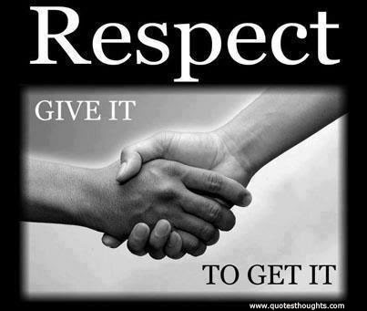 Nice Respect Quotes Thoughts Inspire My Kids
