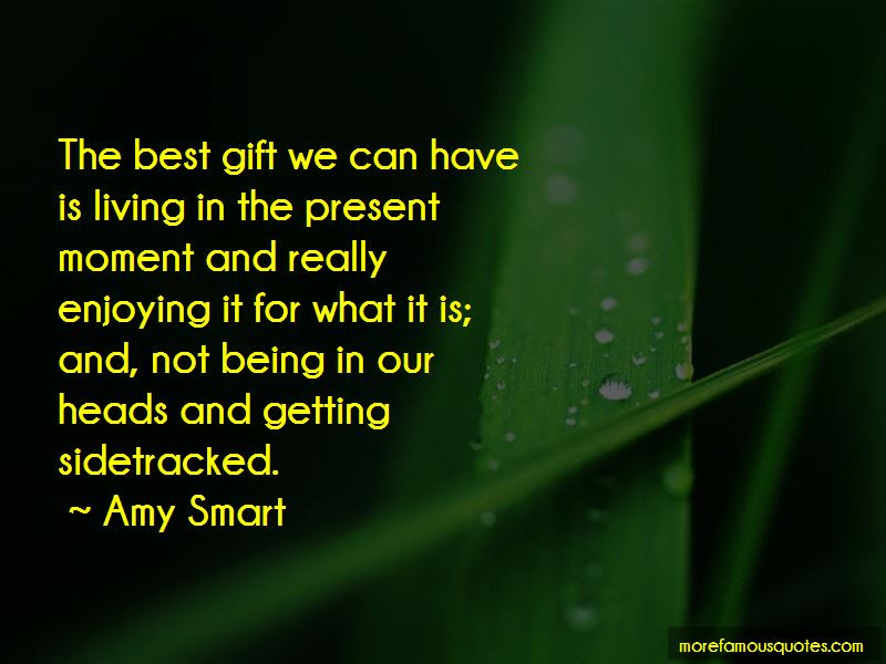 Quotes About The Present Being A Gift Top 15 The Present Being A