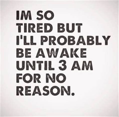 So Tired After Work Quotes
