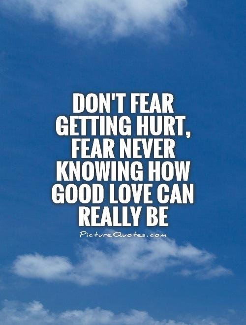 Scared Of Love Quotes Sayings Scared Of Love Picture Quotes