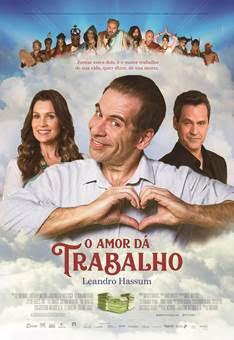 O Amor Dá Trabalho : Poster