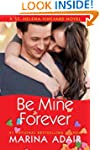 Be Mine Forever (A St. Helena Vineyar...