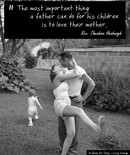 A Quote For Today Fathers Day Living Vintage