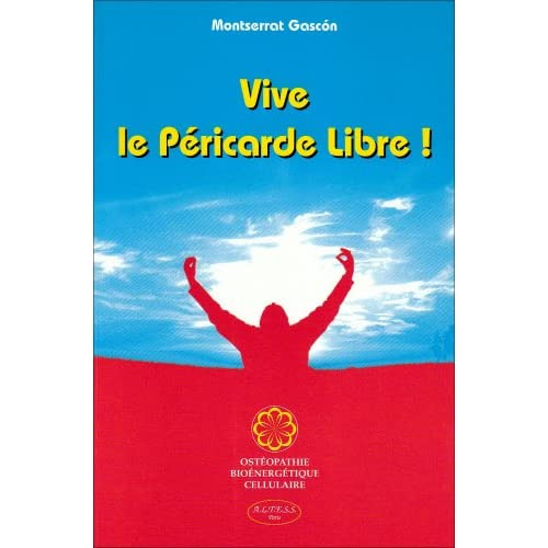 Vive le Péricarde Libre ! Montserrat Gascón