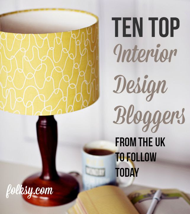 Uk Interior Design Bloggers Folksy Blog