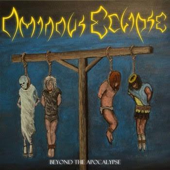 Ominous Eclipse - Beyond the Apocalypse