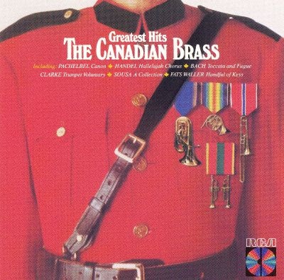 The Canadian Brass: Greatest Hits - Canadian Brass   Songs, Reviews, Credits, Awards   AllMusic