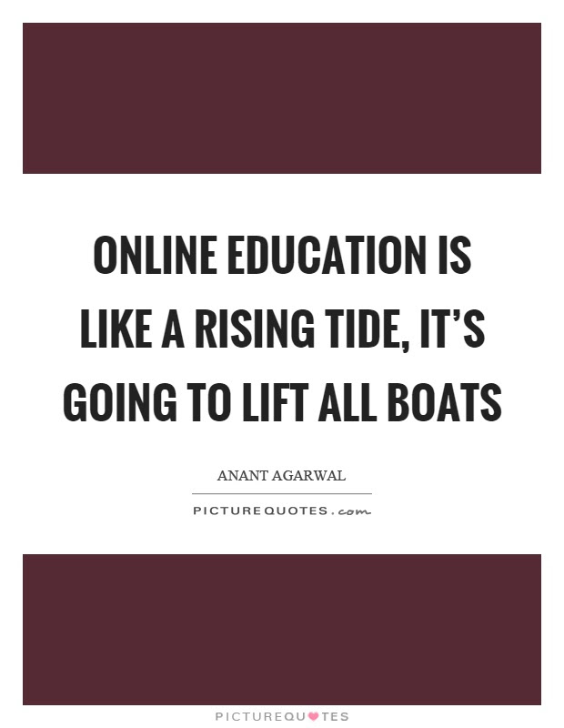 Online Educations: Quotes About Online Education