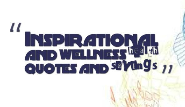 Health And Wellness Quotes Health And Wellness Motivational Quotes