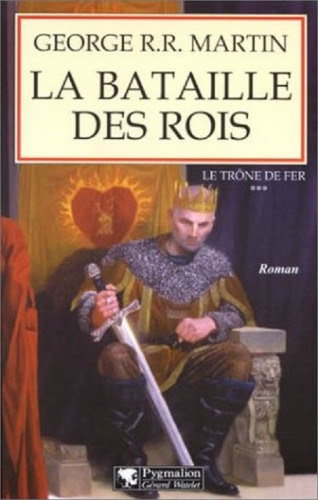 Couverture Le Trône de fer, tome 03 : La Bataille des rois