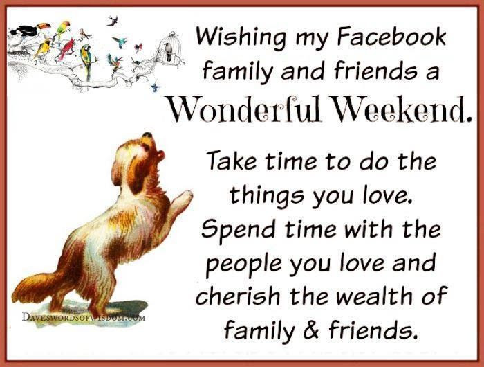 Wishing My Facebook Friends A Wonderful Weekend Pictures Photos