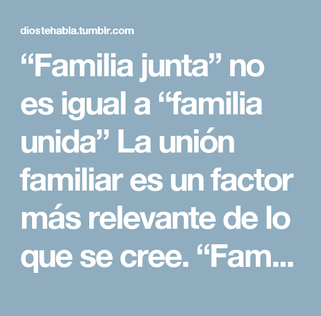 Frases De Familia Unida Tumblr Textos De Amor