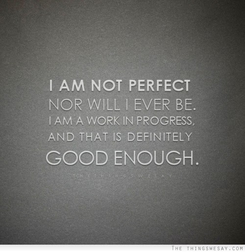 Quotes About Not Being Good Enough 54 Quotes