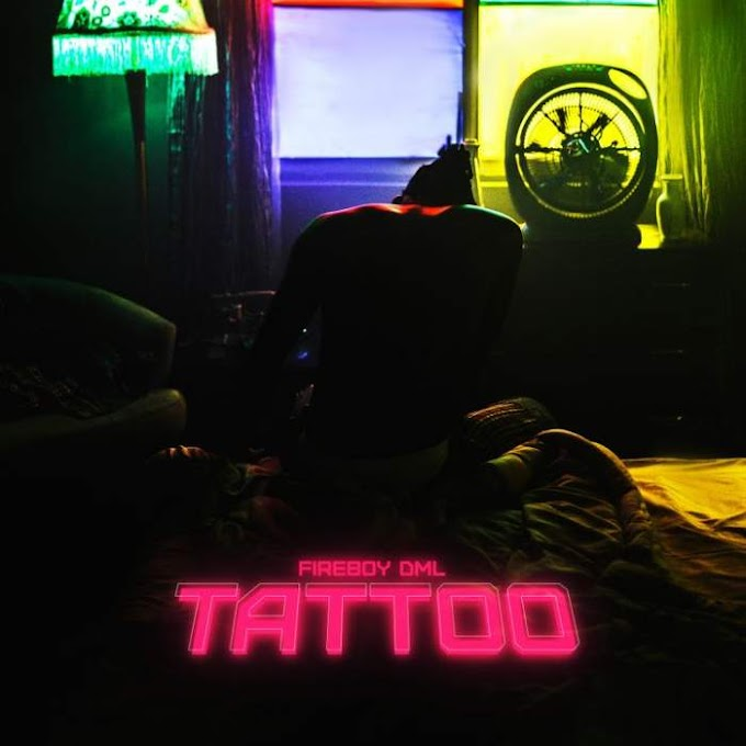 Fireboy - Tattoo