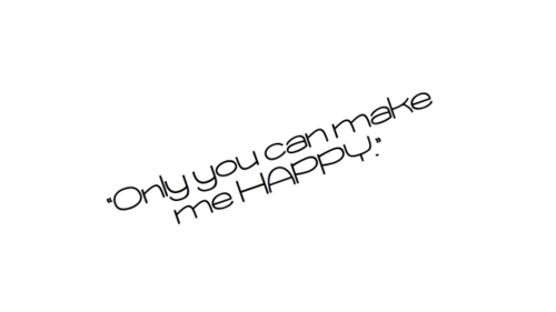 Only You Can Make Me Happy Happiness Quote Quotespicturescom