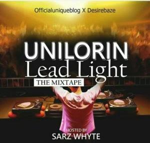 "[Mixtape] OfficialUniqueBlog ""Unilorin Mixtape"" Hosted By Dj Sarz Whyte"