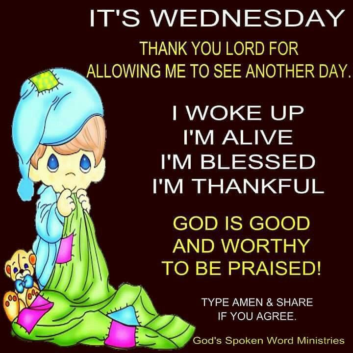 Its Wednesday Thank You Lord For Another Day Pictures Photos And