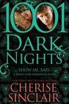 Show Me, Baby: 1001 Dark Nights