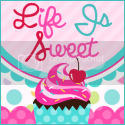 Life Is Sweet...