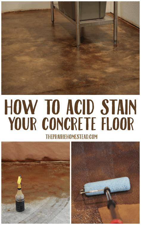 acid stain concrete floors  prairie homestead
