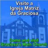Visite a Igreja Matriz da Graciosa / Visit the main church in Graciosa Island