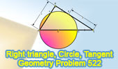 Problem 522: Right Triangle, Circle, Diameter, Tangent
