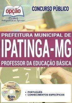 Apostila Prefeitura de Ipatinga - PROFESSOR DA EDUCAÇÃO BÁSICA