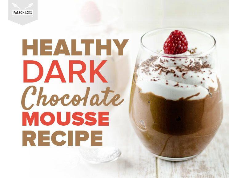 Healthy, Dairy-Free Dark Chocolate Mousse Recipe