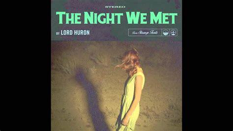 lord huron  night  met youtube