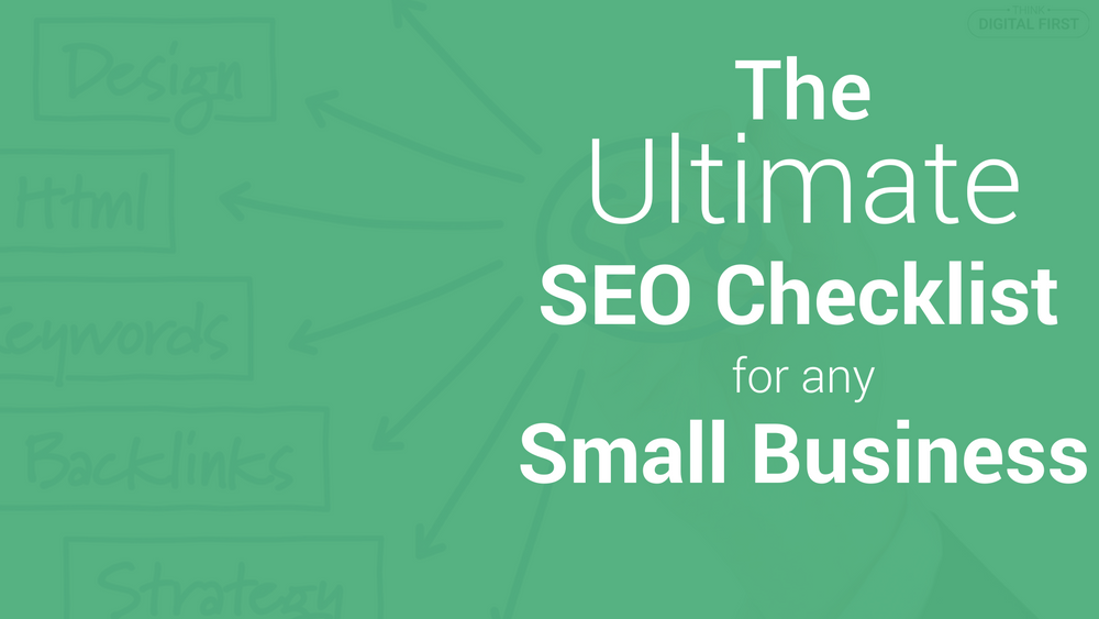 The Ultimate SEO Checklist For Any Small Business (2)
